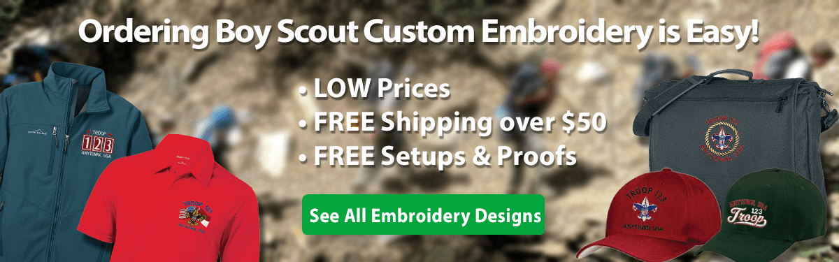 Boy Scout Troop custom embroidery ordering is easy low prices free shipping
