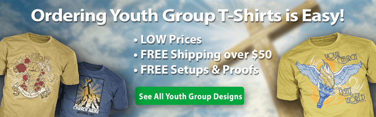 Christian Youth custom t-shirts ordering is easy • low prices • free shipping