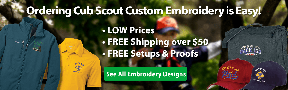 Cub Scout pack custom embroidery ordering is easy low prices free shipping