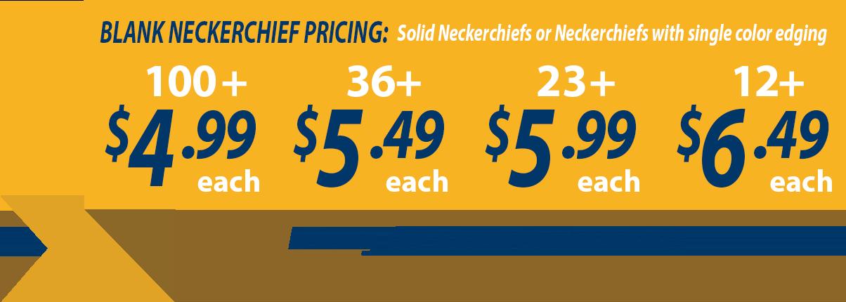 Custom neckerchiefs banner showing blank neckerchiefs as low as $4.99