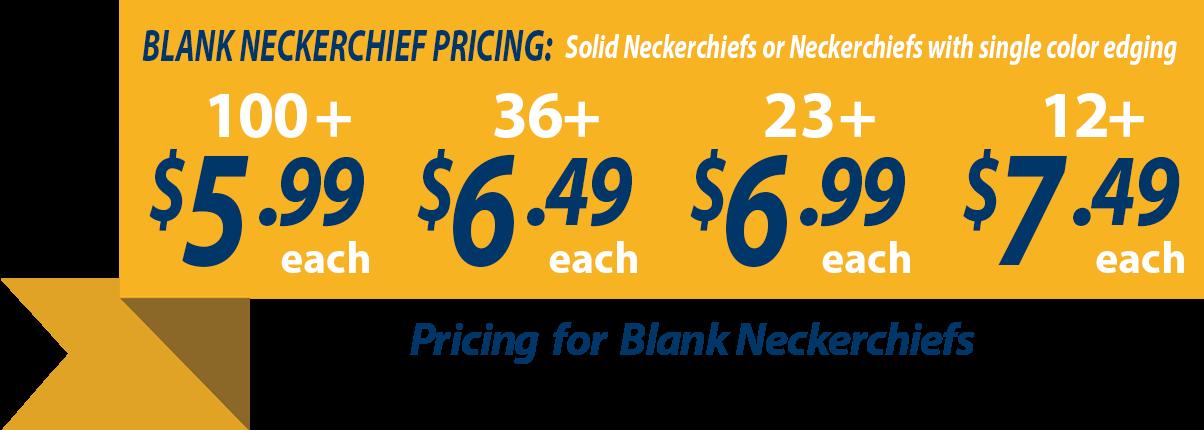 Custom neckerchiefs banner showing blank neckerchiefs as low as $5.99