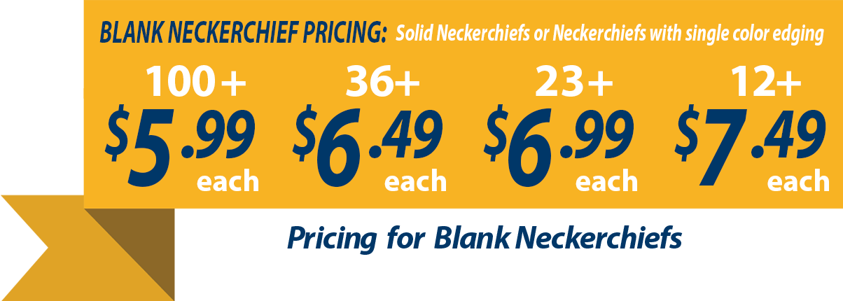 Custom neckerchiefs banner showing blank neckerchiefs as low as $5.99