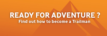 Ready for adventure? Find out how to become a trailmen